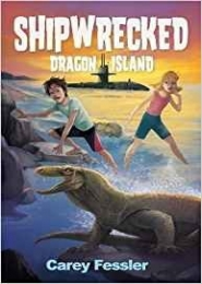 Shipwrecked: Dragon Island by Carey Fessler