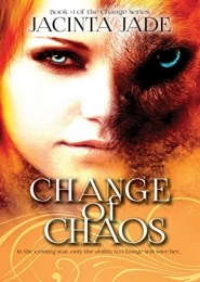 Change of Chaos by Jacinta Jade