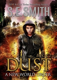 Dust 2: A New World Order by S E Smith