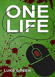 One Life by Luke Green