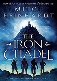 The Iron Citadel (The Darkwolf Saga Book 2) by Mitch Reinhardt