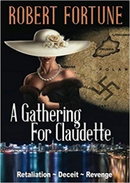 A Gathering For Claudette by Robert Fortune
