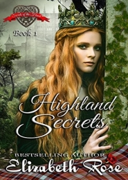Highland Secrets by Elizabeth Rose