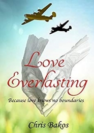 Love Everlasting by Chris Bakos
