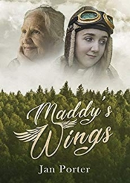 Maddy's Wings by Jan Porter