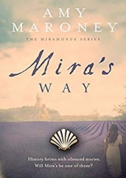 Mira's Way by Amy Maroney