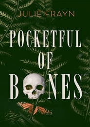 Pocketful of Bones by Julie Frayn