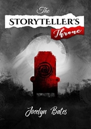 The Storyteller's Throne by Jocelyn Bates