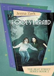 Fool's Errand (book 2 in the Beat Street Series) by Jenna Zark