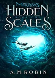 Hidden Scales by A. M. Robin