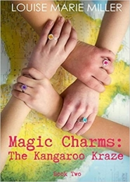 Magic Charms: The Kangaroo Kraze  by Louise Marie Miller