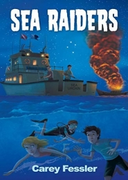 Sea Raiders by Carey Fessler