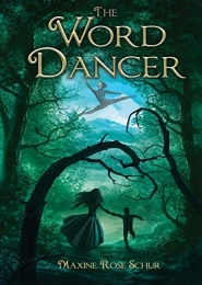 The Word Dancer by Maxine Rose Schur