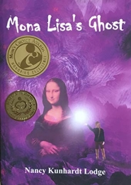 Mona Lisa's Ghost by Nancy Kunhardt Lodge