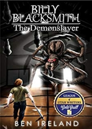 Billy Blacksmith: The Demonslayer by Ben Ireland