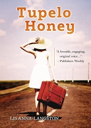 Tupelo Honey by Lis Anna-Langston