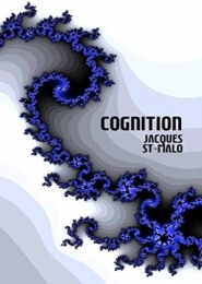 Cognition by Jacques St-Malo