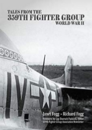 Tales from the 359th Fighter Group by Janet Fogg