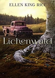Lichenwald by Ellen King Price