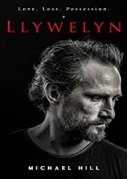 Llywelyn by Michael Hill