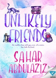 Unlikely Friends by Sahar Abdulaziz